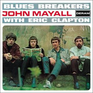 Blues Breakers with Eric Clapton - Image: Bluesbreakers John Mayall with Eric Clapton
