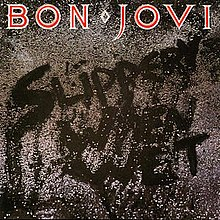 Slippery When Wet - Bon Jovi