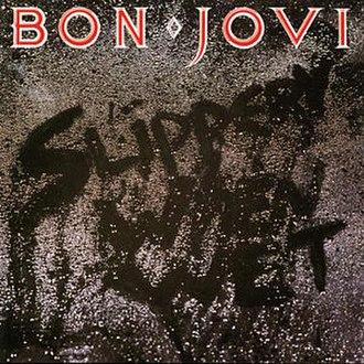 Slippery When Wet - Image: Bon jovi slippery when wet