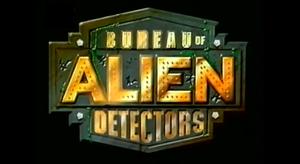 Bureau of Alien Detectors - Image: Bureau of Alien Detectors