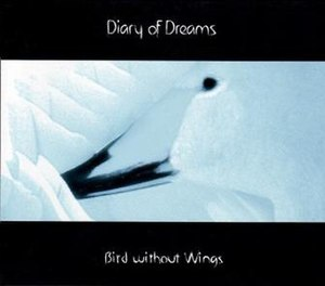 Bird Without Wings - Image: Diary of dreams Bird Without Wings album cover