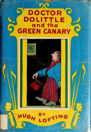 Doctor Dolittle and the Green Canary - First edition