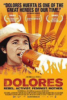 <i>Dolores</i> (2017 film) 2017 documentary about Dolores Huerta