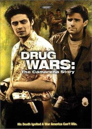 Drug Wars: The Camarena Story - Image: Drug Wars The Camarena Story poster
