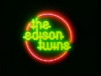 The Edison Twins - Image: Edison Twins