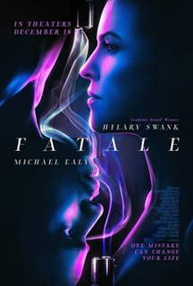 <i>Fatale</i> (film) 2020 American thriller film by Deon Taylor