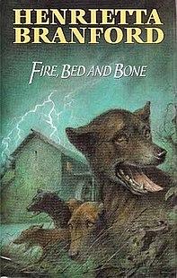 <i>Fire, Bed, and Bone</i> book by Henrietta Branford