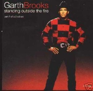Standing Outside the Fire - Image: Garth Brooks standing outside