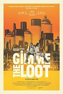 <i>Gimme the Loot</i> (film) 2012 film by Adam Leon