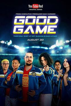 Good Game (2017 TV series) - Wikipedia