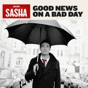 Good News on a Bad Day - Image: Good News on a Bad Day