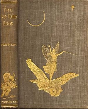 Andrew Lang's Fairy Books - First edition, 1900