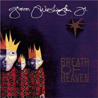 Breath of Heaven: A Holiday Collection - Image: Grover Washington, Jr. Breath of Heaven