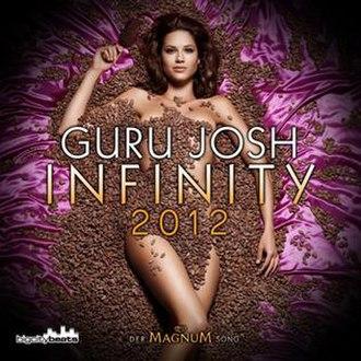 Infinity (Guru Josh song) - Image: Guru Josh Infinity 2012