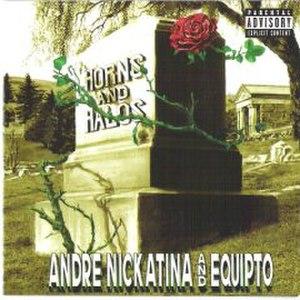 Horns and Halos (Andre Nickatina album) - Image: Horns and Halos