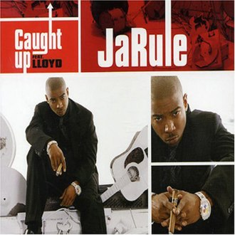 Caught Up (Ja Rule song) - Image: Ja Rule Caught Up