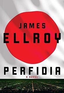 James Ellroy Perfidia A Novel first edition hardcover image.jpg