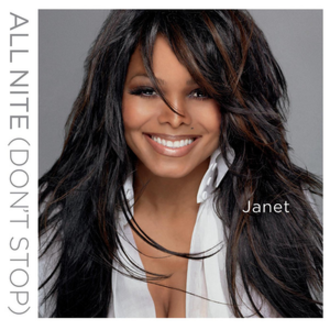 All Nite (Don't Stop) - Image: Janet Jackson All Nite (Don't Stop)
