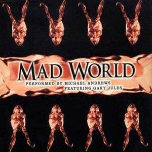 Mad World - Image: Jules Mad World