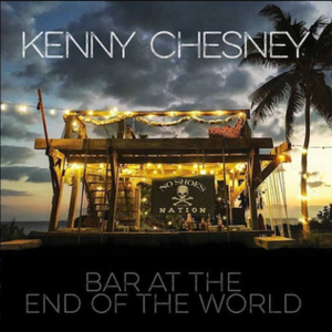 Bar at the End of the World - Image: Kenny Chesney BATEOTW