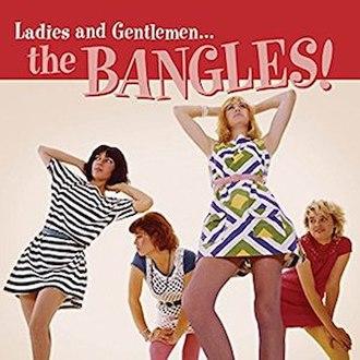 Ladies and Gentlemen... The Bangles! - Image: Ladies and Gentlemen... The Bangles!