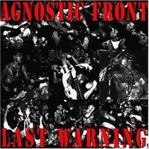 Last Warning - Image: Lastwarning