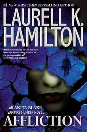 Affliction (Hamilton novel) - Image: Laurell K. Hamilton Affliction