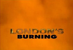 London's Burning (TV series) - Title card used in Series 11