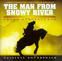 The Man from Snowy River Arena Spectacular (CD cover)