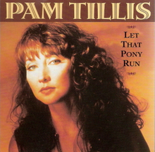 Pam Tills - Let That Pony Run.png