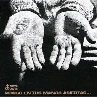 Pongo en tus manos abiertas - Image: Pongo en tus manos abiertas
