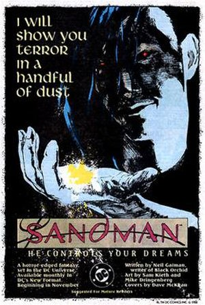"The Sandman (Vertigo) - The Sandman was advertised as ""a horror-edged fantasy set in the DC Universe"" in most of DC's comics dated Holiday 1988."
