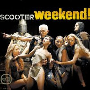 Weekend (Earth and Fire song) - Image: Scooter Weekend! single cover