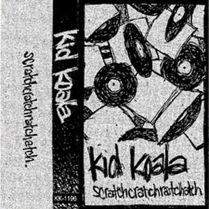 Scratchcratchratchatch - Image: Scratchcratchratchat ch (Kid Koala mixtape) cover art