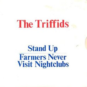 Stand Up (The Triffids song) - Image: Stand up (The Triffids song)
