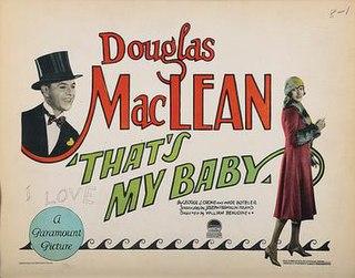 <i>Thats My Baby</i> (1926 film) 1926 film