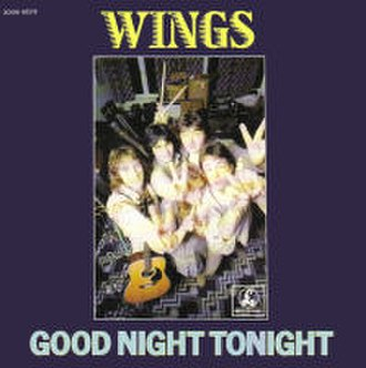 Goodnight Tonight - Image: The Wings Goodnight Tonight French 7Inch Single Cover