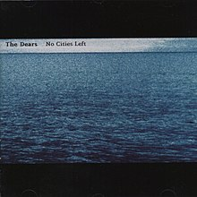 The Dears No Cities Left2.jpg