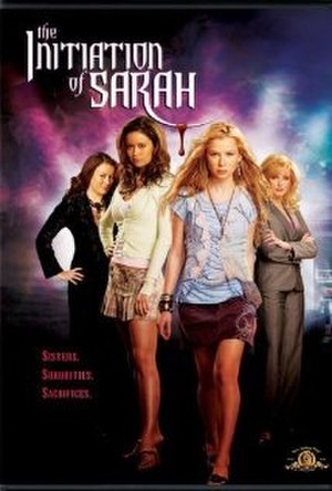 The Initiation of Sarah (2006 film) - Image: The Initiation of Sarah 2006 remake poster