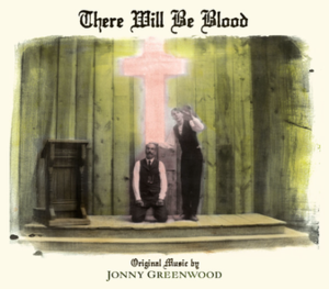 There Will Be Blood (album) - Image: There Will Be Blood OST art