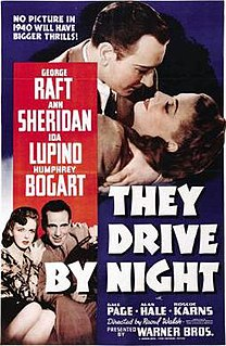 <i>They Drive by Night</i> 1940 film by Raoul Walsh