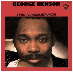 This Masquerade - Image: This Masquerade George Benson