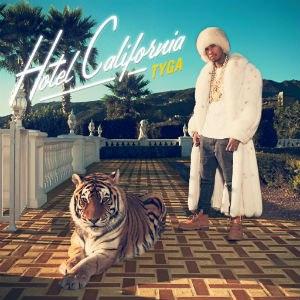 Hotel California (Tyga album) - Image: Tyga Hotel California 1