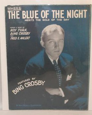 Where the Blue of the Night (Meets the Gold of the Day) - 1931 sheet music cover, DeSylva, Brown and Henderson Music Publishers, New York.