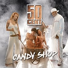 50 Cent - Candy Shop.jpg
