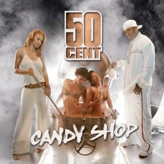 Candy Shop - Image: 50 Cent Candy Shop