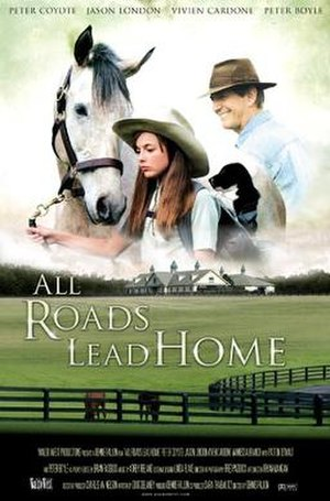 All Roads Lead Home - Image: All Roads Lead Home Poster 001
