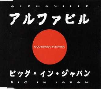Big in Japan (Alphaville song) - Image: Alphaville Big In Japan Swemix Cover