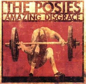 Amazing Disgrace - Image: Amazing Disgrace