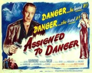 Assigned to Danger - Theatrical release lobby card